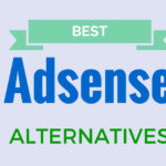 Best Google Adsense Alternatives for Bloggers in 2018