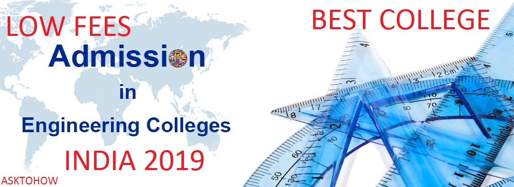 Best Engineering college at low fees in India 2020