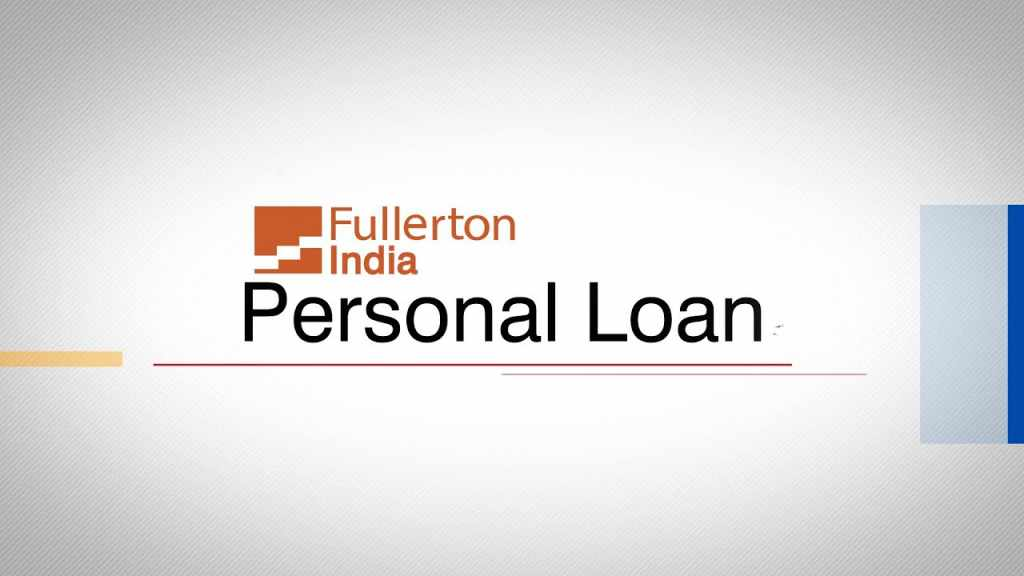 Fullerton India offers personal loans