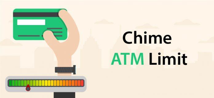 Chime ATM Limit